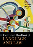 img - for The Oxford Handbook of Language and Law (Oxford Handbooks) book / textbook / text book