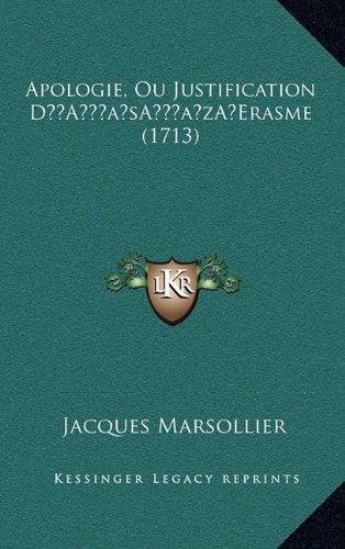 Apologie, Ou Justification Da Acentsacentsa A-Acentsa Acentserasme (1713)