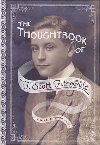 The Thoughtbook of F. Scott Fitzgerald: A Secret Boyhood Diary (Fesler-Lampert Minnesota Heritage) written by F. Scott Fitzgerald