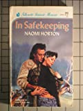 In Safekeeping (Silhouette Intimate Moments No. 343) (0373073437) by Naomi Horton