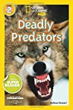 img - for National Geographic Readers: Deadly Predators book / textbook / text book