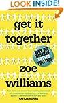 Get It Together: Why We Deserve Bette...