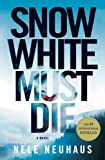 9780312604257: Snow White Must Die