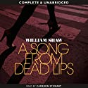 A Song from Dead Lips Audiobook by William Shaw Narrated by Cameron Stewart