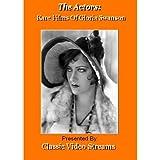 The Actors: Rare Films Of Gloria Swanson Vol.1