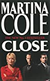 Martina Cole Close