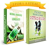 Herbal Remedies: Box Set: Herbal Remedies for a Better Life Inside or Outside the Bedroom (Herbal Remedies, Natural Medicine, Organic Cures, Herbal Medicine, Fight Disease, Improved Health)