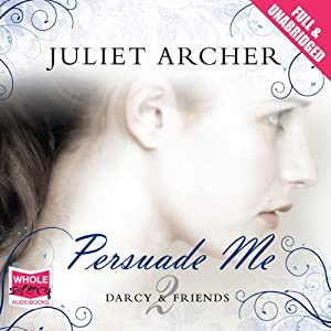 Persuade Me Audiobook