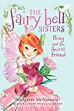 Margaret McNamara Rosy and the Secret Friend (Fairy Bell Sisters)
