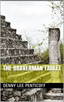 The Braverman Tablet (joshua Penn Adventure Book 1)