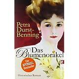 """Das Blumenorakel (Die Samenh�ndlerin-Saga, Band 2)von """"Petra Durst-Benning"""""""