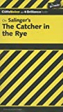 On Salingers the Catcher in the Rye (Cliffs Notes)