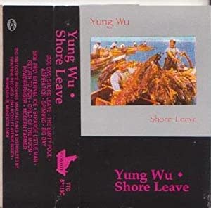 Yung Wu Shore Leave