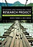img - for Designing and Managing Your Research Project: Core Skills for Social and Health Research book / textbook / text book