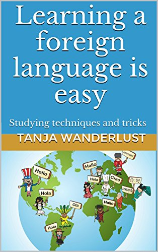 Learning a foreign language is easy: Studying techniques and tricks