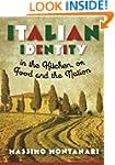 Italian Identity in the Kitchen, or F...