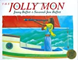 img - for The Jolly Mon [With CD (Audio)] by Jimmy Buffett (2006-01-17) book / textbook / text book