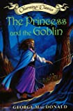 The Princess and the Goblin (Charming Classics) (0060095520) by Macdonald, George