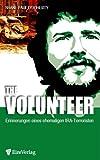 The Volunteer. Erinnerungen eines ehemaligen IRA-Terroristen