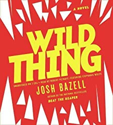 Wild Thing Bazell, Josh ( Author ) Feb-08-2012 Compact Disc