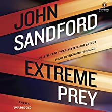 Extreme Prey Audiobook by John Sandford Narrated by Richard Ferrone