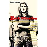 Rock Vibrations - la saga des hits du rockpar Daniel Ichbiah