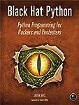 Black Hat Python: Python Programming...