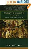 From the Gracchi to Nero: A History of Rome 133 BC to AD 68
