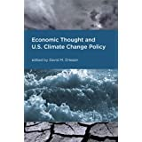 Economic Thought and U.S. Climate Change Policy (American and Comparative Environmental Policy) ~ David M. Driesen