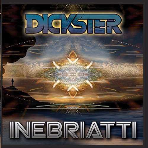 Dickster & Space Tribe - Inebriatti (2015) [FLAC] Download