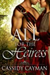 All for the Heiress (Book 7 of Lost H...