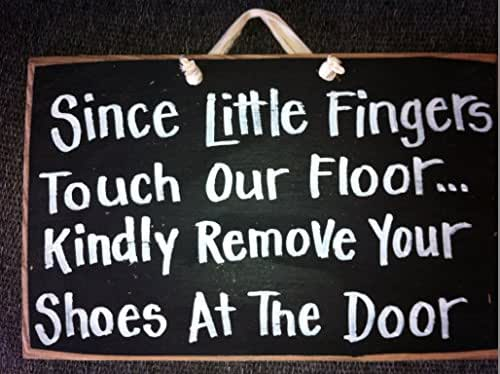Since Little Fingers Touch Our Floor Kindly