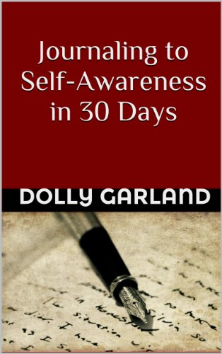 Journaling to Self-Awareness in 30 Days