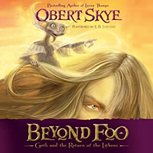 Beyond Foo: Geth and the Return of the Lithens, Book 1 | [Obert Sky]