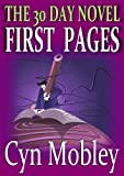 img - for The 30 Day Novel: First Pages book / textbook / text book