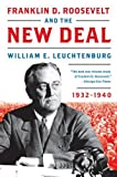 img - for By William E. Leuchtenburg - Franklin D. Roosevelt and the New Deal: 1932-1940 (1/25/09) book / textbook / text book