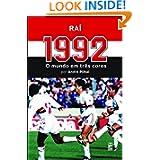 1992 - O mundo em três cores (Portuguese Edition)