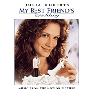 "Cover of ""My Best Friend's Wedding: Music..."