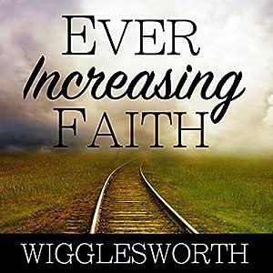 Ever Increasing Faith Audiobook