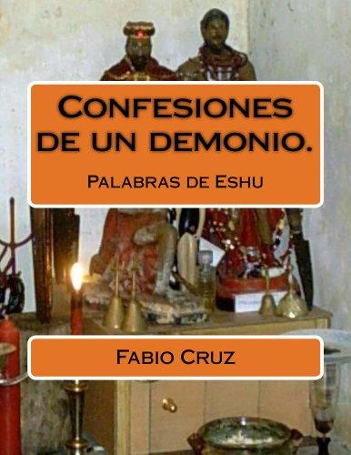Fabio Cruz - Confesiones de un demonio. (Spanish Edition)