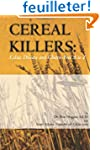 Cereal Killers: Celiac Disease and Gl...
