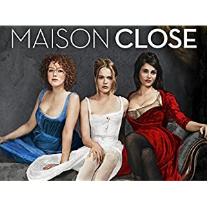 Maison Close: Season 1 Streaming Video
