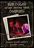 echange, troc Bob DYLAN - Never Ending Tour Diaries