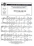 Dont Blame Me (As Sung By Boston Common) (Barbershop) (Gold Medal Series # 8819)