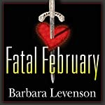 Fatal February | Barbara Levenson