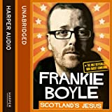 img - for Scotland's Jesus: The Only Officially Non-racist Comedian book / textbook / text book