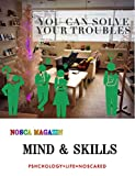 YOU CAN SOLVE YOUR TROUBLES NOSCA MAGAZIN MIND & SKILLS