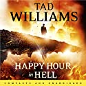 Happy Hour in Hell: A Bobby Dollar Novel, Book 2 (       UNABRIDGED) by Tad Williams Narrated by Tim Flavin