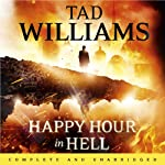 Happy Hour in Hell: A Bobby Dollar Novel, Book 2 | Tad Williams