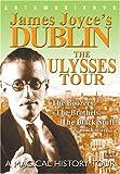 James Joyce's Dublin: Ulyssestour